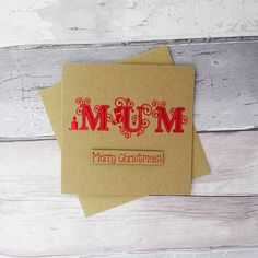 Christmas card for Mum Colour choice: Red Green Blue etc. Christmas Tree And Santa, Handmade Christmas, Christmas Cards, Anniversary Cards For Couple, Pun Card, Fancy Fonts, Card Sentiments, Red Green, Blue