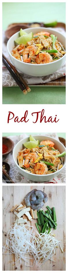 Pad Thai - homemade Pad Thai noodles with shrimp, tofu, peanuts in savory sweet sauce. The best and easiest Pad Thai recipe ever | rasamalaysia.com
