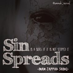 Sin spreads - Like _ Follow _ Share. Feel free to check out my Ummah revival accounts over at Facebook, tumblr and pinterest #quran #islam #muslim #hadith #sahabah #deen #reminder #quote #islamic...