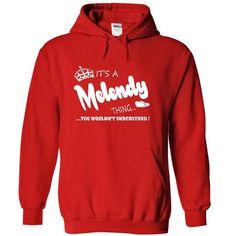 Nice It's an MELENDY thing, Custom MELENDY  Hoodie T-Shirts