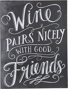 Primitives by Kathy Box Sign Wine Pairs Nicely With Good Friends ** This is an Amazon Affiliate link. Click image to review more details.