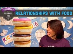 Having a Healthy Relationship With Food - Mind Over Munch Kickstart 2016 - YouTube