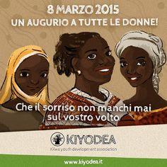 Auguri a tutte le donne da Kiyodea Italia Onlus! Happy Women'd Day! #Womensday #festadelledonne #kiyodeaitaliaonlus www.kiyodea.it