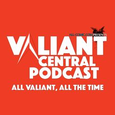 Valiant Central Podcast Ep 42: Sometimes, it's all about the variants, Another Friday, another Valiant Central Podcast to fill your earholes! This week, Paul and Martin talk a little bit about variant covers, particularly...,  #Bloodshot #BloodshotReborn #ComicBooks #Comics #DoctorMirage #January2016 #linewide #MartinFerretti #Ninjak #PaulTesseneer #podcast #Solicitations #Valiant #ValiantCentral #ValiantCentralPodcast #ValiantComics #VariantCovers #Variants