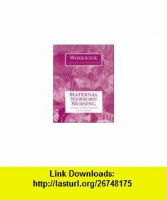 Maternal Newborn Nursing A Family-Centered Approach (9780805356137) Marcia L. London, Patricia Wieland Ladewig, Sally B. Olds , ISBN-10: 0805356134  , ISBN-13: 978-0805356137 ,  , tutorials , pdf , ebook , torrent , downloads , rapidshare , filesonic , hotfile , megaupload , fileserve