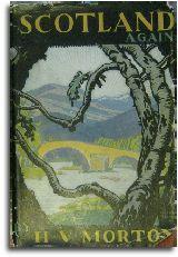 In Scotland Again by H. V. Morton