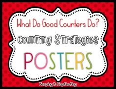Hang these posters to remind your students of the different ways to be good counters