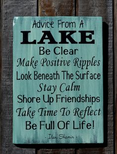Wood Signage Lake Signs Lake House Decor Lake Sign Hand Painted Advice From A Lake Plaque Carova Quotes Sayings Inspirational Life