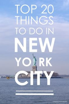 Top 20 Things To Do in NYC // Brittany from Boston