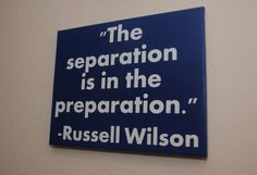 Seattle Seahawks Quotes -- Russell Wilson -- The separation is in the preparation - Russell Wilson - Seattle Seahawks - Custom canvas quote wall art Canvas Quotes, Wall Art Quotes, Quote Wall, Inspirational Football Quotes, Motivational Quotes, Cool Words, Wise Words, Russell Wilson, Quotes To Live By