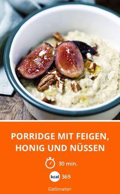 Porridge mit Feigen, Honig und Nüssen - smarter - Kalorien: 369 kcal - Zeit: 30 Min. | eatsmarter.de