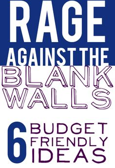 Rage against the walls.  Kelly from View Along the Way shares some amazing and budget friendly ideas on Unskinny Boppy