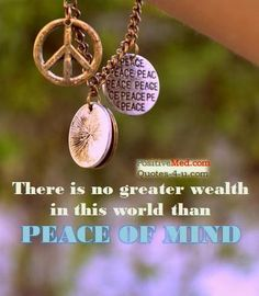 Humbleness of Mind | There is no greater wealth in this world than peace of mind.