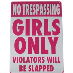 inspirational signs for girls rooms | No Trespassing - Girls Only Metal Bedroom Door Sign NEW Enlarged ...