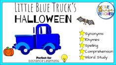 Halloween classic Little Blue Truck's Halloween (PDF) can be easily assigned on Seesaw! Perfect for Back to School and Distance Learning w/ Bats, Pumpkins & Ghosts. Completely interactive Grammar Phonics fun for comprehension and rhyme!***Illustrated story page for teaching/review***New vocabula...