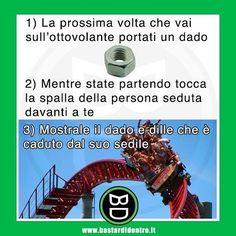 #bastardidentro #montagnerusse #dado #sedile www.bastardidentro.it