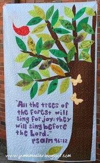 """I love this quilt, if it had Isaiah 55:12 on it: """"You will go out in joy and be led forth in peace; the mountains and hills will burst into song before you, and all the trees of the field will clap their hands."""""""