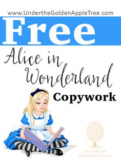 Under the Golden Apple Tree: Free Alice and Wonderland Copywork Pages