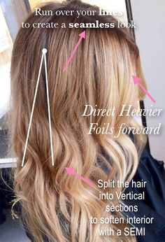 <3 Seamless colors that softly melt/blend into one another. The sections around the face should start closer to root. The hair around my face should be brighter and blonder than the other foils