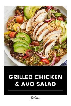 Meet the salad to end all salads: Tender lettuce is tossed with a bright herby dressing and piled high with the best goodies, including grilled chicken, avocado, barley, cherry tomatoes and red onion.