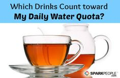 One of the most common questions new SparkPeople members have is \'Do drinks like coffee, tea or diet soda count toward my daily water quota Healthy Drinks, Get Healthy, Healthy Tips, Healthy Choices, Healthy Snacks, Health And Nutrition, Health And Wellness, Power Walking, Daily Water
