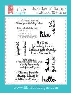Lil' Inker Designs - Just Sayin' Stamps, $15.00 (https://www.lilinkerdesigns.com/just-sayin-stamps/)