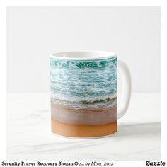 Serenity Prayer Recovery Slogan Ocean Waves Beach Coffee Mug #serenityprayer #inspirationalquotes #recoveryslogans #inspirationalslogans #havefaith #destress #encouragementquotes #serenityquote #oceanmugs #quotemugs