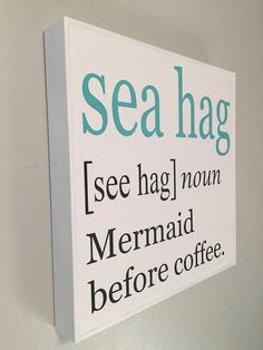 Coastal kitchen sign mermaid sign coffee bar sign mermaid decor coffee lover gift beach house decor mermaid gift funny coffee sign sea hag - Home Page Mermaid Sign, Mermaid Gifts, Mermaid Quotes, Mermaid Art, Mermaid Room, Beach Wood Signs, Beach Gifts, Beach Quotes, Beach Sayings