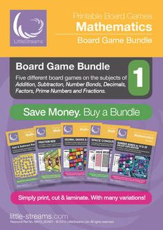 Board Game Bundle 1 | 5 Games for Basic Math - Number Bonds, Decimals, Fractions, etc. from LittleStreams on TeachersNotebook.com -  - This is a bundle of 5 board games on the subjects of Addition, Subtraction, Number Bonds, Decimals, Factors, Prime Numbers and Fractions.