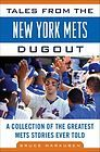 Tales from the New York Mets Dugout: A Collection of the Greatest Mets Stories E