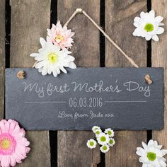 Personalised Hanging Slate Sign - My First Mother's Day | GettingPersonal.co.uk