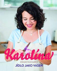 karolína kuchařka - Hledat Googlem Valspar, Celebrities, Food, Hana, Fitness, Per Diem, Gymnastics, Celebs, Essen