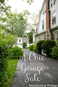 See how to throw a chic garage sale - tons of pics from farmhouse to mid century modern!  eclecticallyvintage.com