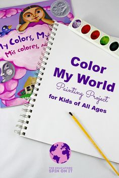 Color Your World | An Art Project for Kids Inspired by My Colors, My World