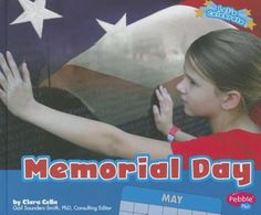 """""""Full-color photographs and simple text provide a brief introduction to Memorial Day""""--"""