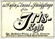 Original-Werbung/ Anzeige 1898 - IRIS SEIFE / APOTHEKER WEISS - GIESSEN - ca. 80…