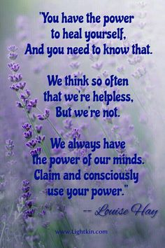 """Louise Hay on Power: """"We think so often that you're helpless, but we're not."""" #LouiseHay"""