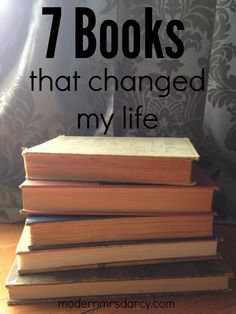 7 Books That Changed My Life