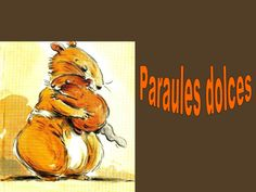 Paraules Dolces by Elodie G. via slideshare