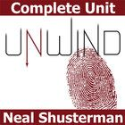 UNWIND Unit Teaching Package (by Neal Shusterman)  TEXT: UNWIND by Neal Shusterman LEVEL: 7th - 12th TOTAL = 155 slides/pages  >>> MEETS C...