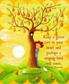 """""""Keep a green tree in your heart"""" quote via www.KatrinaMayer.com"""