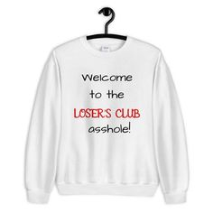 The Losers Club Shirt Stephen King's IT Chapter 2 Horror Movie Pennywise Unisex Sweatshirt Stephen Kings, Stephen King Books, Film Blade Runner, Club Shirts, French Films, Indie Movies, Film Quotes, Independent Films, Action Movies