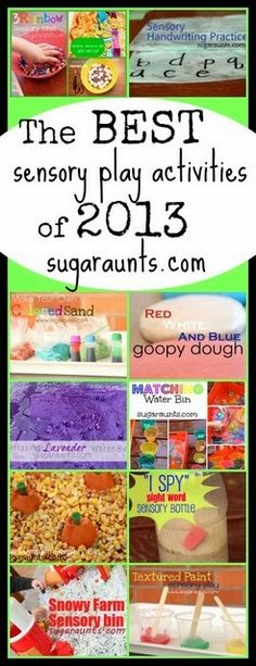 The most popular and BEST sensory play activities from 2013 on Sugar Aunts.