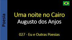 Poesia - Sanderlei Silveira: Augusto dos Anjos - 027 - Uma noite no Cairo