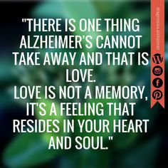 About Love.  #Inspirationalquote #alzheimer #motivation #courage #patient #love