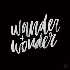 Lesson 23: wander + wonder. Original hand-lettering by Heather Luscher for Lettered Lessons