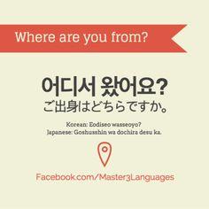 Where are you from?Korean• Hangul: 어디서 왔어요? • Romanization: Eodiseo wasseoyo? • Today's Vocab Lesson: Must-Know Korean Questions Japanese• Kana: ご出身はどちらですか? • Romaji: Go-shusshin wa dochira desu ka? •...
