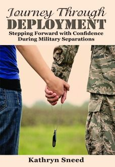 Journey Through Deployment: Stepping Forward with Confidence During Military Separations - EXCELLENT book for military spouses before, during, or after a #deployment!