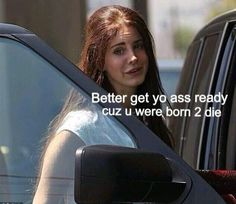 Lol Lana Del Rey #LDR