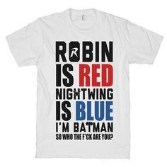I'm Batman Clothing Nightwing Shirts Tops Robin by ProxyPrints